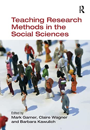 Teaching Research Methods in the Social Sciences By Mark Garner