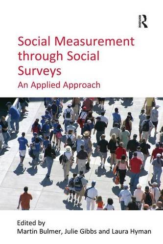 Social Measurement through Social Surveys By Julie Gibbs