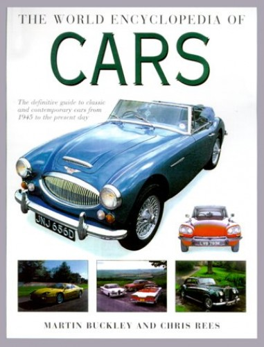The World Encyclopedia of Cars By Martin Buckley