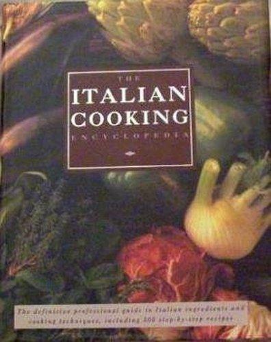 The Italian Cooking Encyclopedia By Carla Capalbo