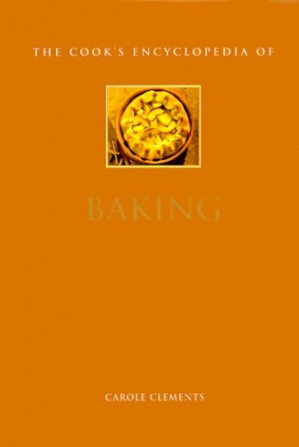 The Cook's Encyclopaedia of Baking By Carole Clements