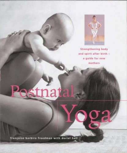 Post Natal Yoga By Doriel Hall