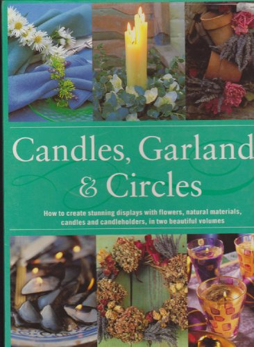 Candles, Garlands and Circles By Fiona Barnett