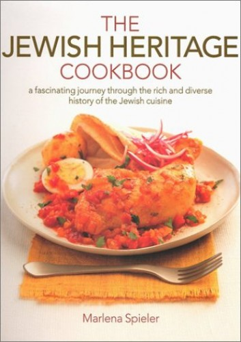 The Jewish Heritage Cookbook: A Timeless Cuisine Reflecting the Rich History of a Diverse and Disparate People by Marlena Spieler