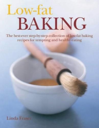 Low-fat Baking By Linda Fraser
