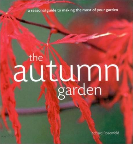 The Autumn Garden By Richard Rosenfeld