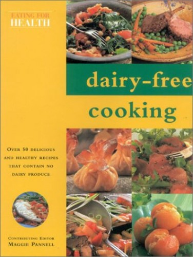 Dairy-Free Cookbook By Maggie Pannell