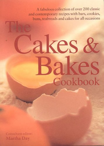 The Cakes and Bakes Cookbook by Martha Day