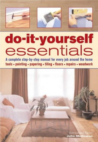 Do-it-yourself Essentials By John McGowan