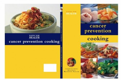 Cancer Prevention Cooking By Beatrice Heywood Taylor
