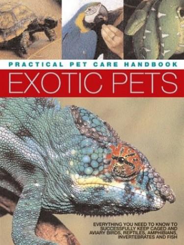 Exotic Pets By David Alderton
