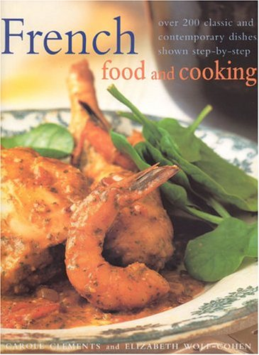 French Food and Cooking by Carole Clements