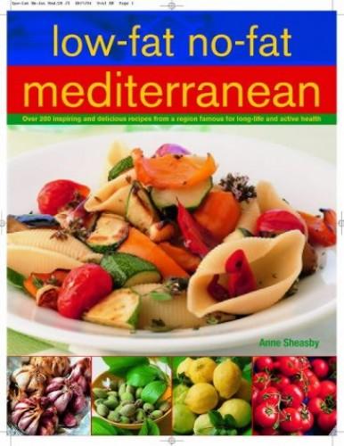 Low-fat No-fat Mediterranean By Anne Sheasby