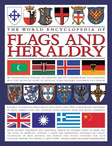 The World Encyclopedia of Flags and Heraldry By Stephen Slater