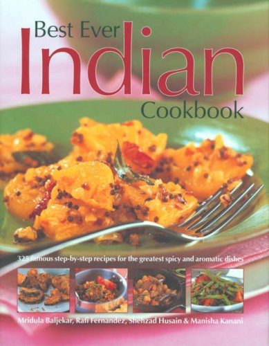 The Best Ever Indian Cookbook (Food & Drink) By Mridula Baljekar