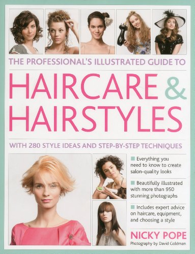Professional's Illustrated Guide to Haircare and Hairstyles By Nicky Pope