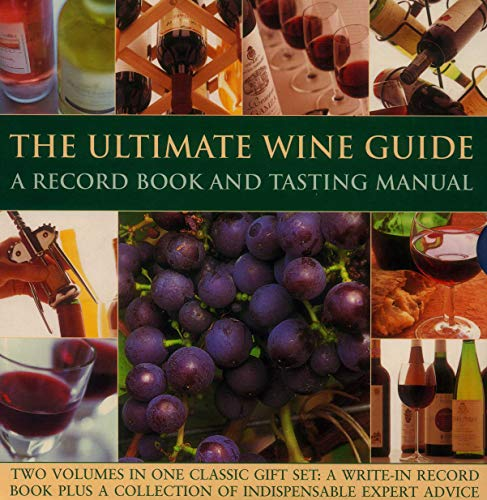 The Ultimate Wine Guide By Jane Hughes