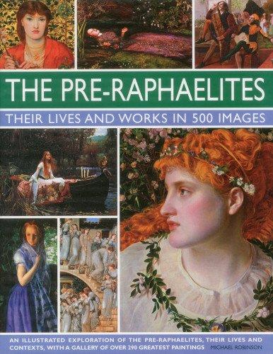 Pre-raphaelites By Michael Robinson