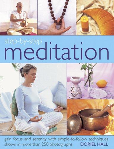Step by Step Meditation By Doriel Hall