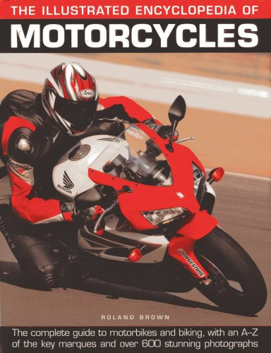Illustrated Encyclopedia of Motorcycles By Rowland Brown