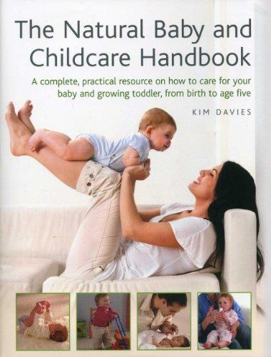 Natural Baby and Childcare Handbook By Kim Davies