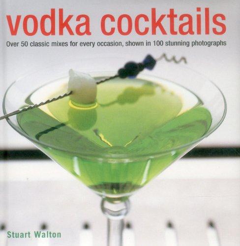 Vodka Cocktails By Stuart Walton