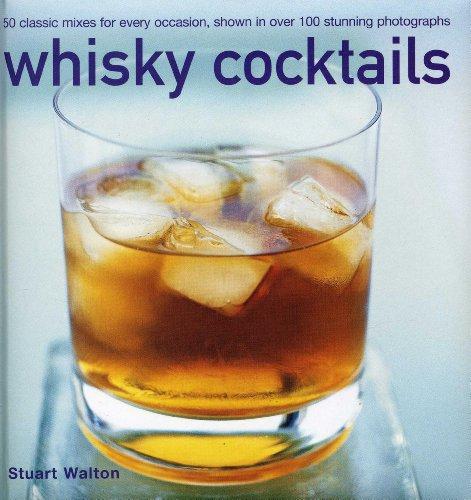 Whisky Cocktails By Stuart Walton