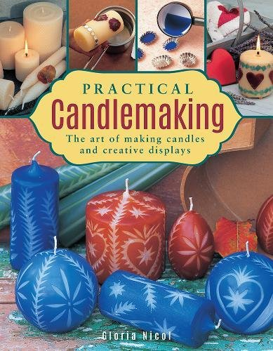 Practical Candlemaking By Nicol Gloria