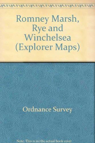 Romney Marsh, Rye and Winchelsea By Ordnance Survey