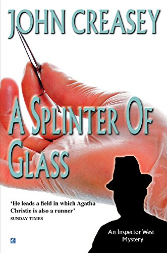 A Splinter of Glass By John Creasey