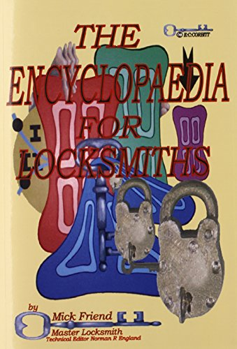 The Encyclopaedia for Locksmiths By Mick Friend