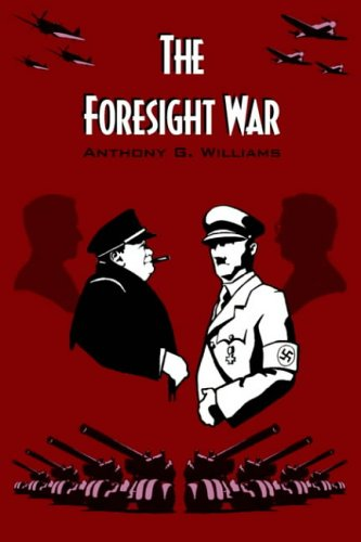 The Foresight War By Anthony G. Williams