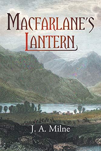 MacFarlane's Lantern By J. a. Milne