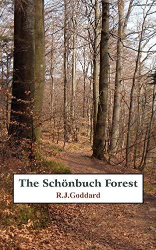 The Schoenbuch Forest By R.J. Goddard