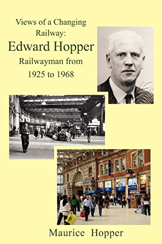 Views of a Changing Railway By Maurice Hopper