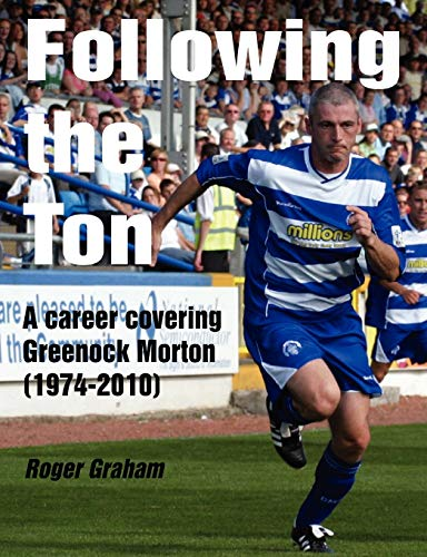 Following the Ton By Roger Graham