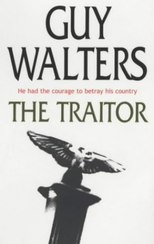 The Traitor By Guy Walters