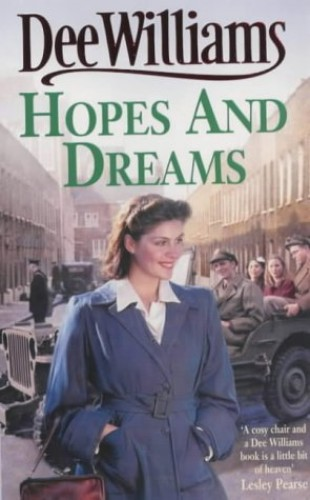 Hopes and Dreams: War breaks both hearts and dreams By Dee Williams
