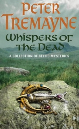 Whispers of the Dead by Peter Tremayne
