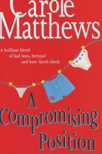A Compromising Position By Carole Matthews