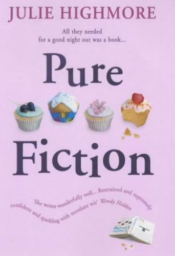 Pure Fiction By Julie Highmore