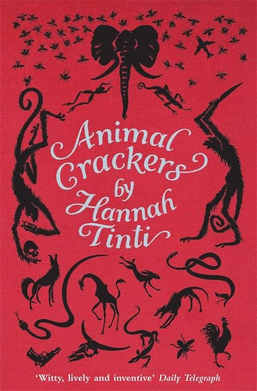 Animal Crackers By Hannah Tinti