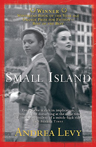 Small Island: Winner of the 'best of the best' Orange Prize By Andrea Levy
