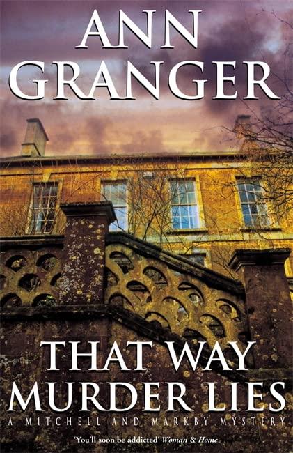 That Way Murder Lies (Mitchell & Markby 15) By Ann Granger