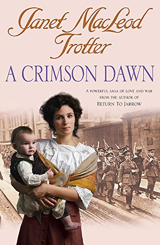 A Crimson Dawn By Janet Macleod Trotter