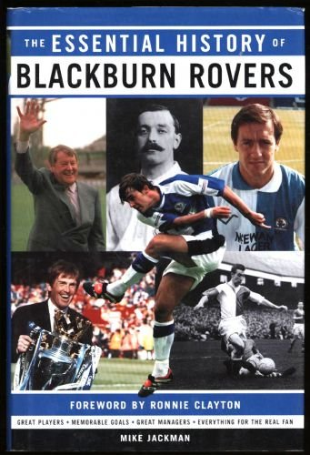 Essential History of Blackburn Rovers FC W.H.S By Mike Jackman