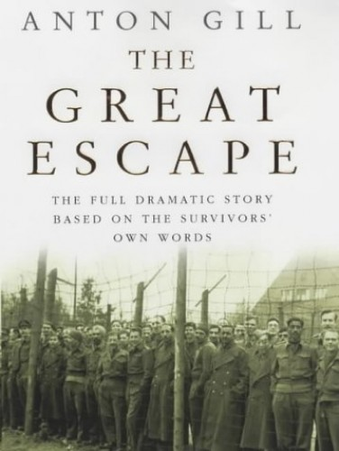 The Great Escape by Anton Gill