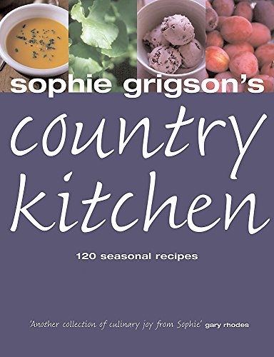 Sophie's Country Kitchen by Sophie Grigson