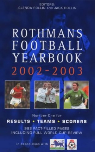 Rothman's Football Year Book: 2002-2003 by Jack Rollin