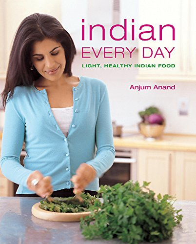 Indian food made easy by anjum anand world of books indian every day light healthy indian food by anjum anand forumfinder Choice Image